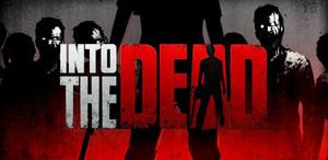 Зомби во тумане (Into the Dead) скачать бери Android